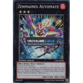 CT09-FR008 Yu-Gi-Oh ! Carte Zenmaines Automate