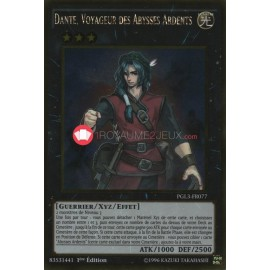 PGL3-FR077 Dante, Voyageur des Abysses Ardents Gold Rare Effect Xyz Monster