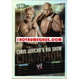 Champion Chris Jericho & Big Show