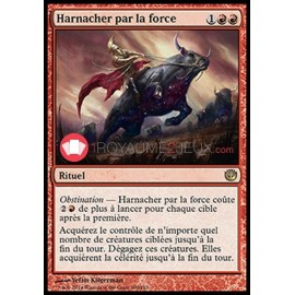 Harnacher par la force