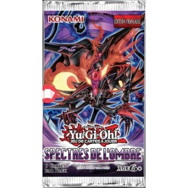 Boosters Yu-Gi-Oh! Spectres de l'Ombre X2